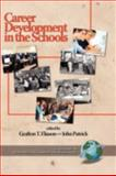 Career Development in the Schools, Eliason, Grafton and Patrick, John, 1593115342