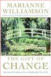 The Gift of Change, Marianne Williamson, 006058534X