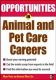 Opportunities in Animal and Pet Care Careers, Lee, Mary Price, 0071545344