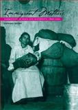 Immigrant Mothers : Narratives of Race and Maternity, 1890-1925, Irving, Katrina, 0252025342