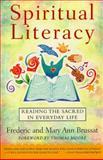 Spiritual Literacy, Frederic Brussat and Mary Ann Brussat, 0684835347