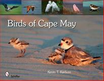 Birds of Cape May, New Jersey, Kevin T. Karlson, 0764335340