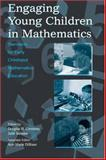 Engaging Young Children in Mathematics : Standards for Early Childhood Mathematics Education, , 0805845348