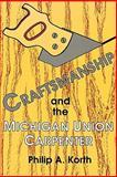 Craftsmanship and the Michigan Union Carpenter 9780879725341