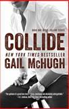Collide, Gail McHugh, 1476765340