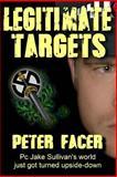 Legitimate Targets, Peter Facer, 148109534X