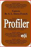 Careers: Profiler, A. L. French, 1502705346