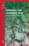 Towards the Learning Grid : Advances in Human Learning Services, Ritrovato, Pierluigi, 1586035347
