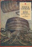 Food and Cooking in Roman Britain : History and Recipes, Renfrew, Jane M., 185074534X