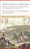 Soldiers, Citizens and Civilians : Experiences and Perceptions of the French Wars, 1790-1820, Karen Hagermann, 0230545343