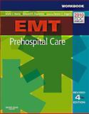 Workbook for EMT Prehospital Care - Revised Reprint, Henry, Mark C. and Stapleton, Edward R., 0323085342