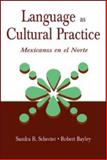Language As Cultural Practice 9780805835342
