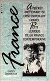 France : A Pocket Dictionary of Contemporary France, Cox, Claudie, 0854965343