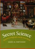Secret Science : Spanish Cosmography and the New World, Portuondo, María M., 0226675343