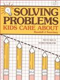 Solving Problems Kids Care About, Randall J. Souviney, 0673165345