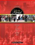 The Portal : Strategies for Success in Liberal Arts, Adams, Tomarra, 0757555349