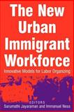The New Urban Immigrant Workforce, , 0765615347