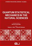 Quantum Statistical Mechanics in the Natural Sciences : A Volume Dedicated to Lars Onsager on the Occasion of His Seventieth Birthday, , 1461345340