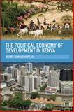 The Political Economy of Development in Kenya, Hope, Sr., Kempe Ronald, Kempe Ronald, 1623565340