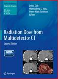 Radiation Dose from Multidetector CT, , 364224534X