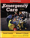 Workbook for Emergency Care, Elling, Robert and O'Keefe, Michael F., 0132375346