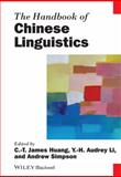 Handbook of Chinese Linguistics, Huang, C. T. James and Li, Y. H. Audrey, 0470655348
