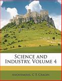 Science and Industry, Anonymous and C. T. Cragin, 1147435340