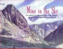 Mine in the Sky, Joseph M. Kurtak, 1888125349