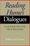 Reading Hume's Dialogues : A Veneration for True Religion, Sessions, William Lad, 025321534X