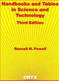 Handbooks and Tables in Science and Technology, Russell H. Powell, 0897745345