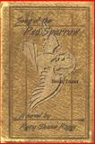 Song of the Red Sparrow, Book Three, Rory Shane Riggs, 1491715340