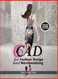 CAD for Fashion Design and Merchandising : Bundle Book + Studio Access Card, Stewart Smith, Stacy, 1501395343