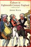 Culture in Eighteenth-Century England : A Subject for Taste, Black, Jeremy, 1852855347