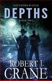Depths: Southern Watch #2, Robert Crane, 1495455343