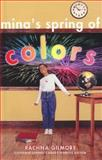 Mina's Spring of Colors, Rachna Gilmore, 1550415344