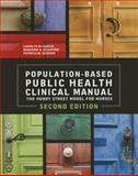 Population-Based Public Health Clinical Manual, Carolyn M. Garcia and Marjorie Schaffer, 1938835344