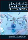 Learning Bayesian Networks, Neapolitan, Richard E., 0130125342