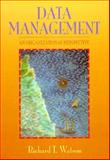 Database Management : An Organizational Perspective, Watson, Richard T., 0471305340