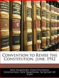 Convention to Revise the Constitution June 1912, New Hampshire. Constitutiona Convention, 1145735347