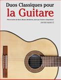 Duos Classiques Pour la Guitare, Javier Marcó, 1500145343