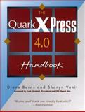 QuarkXPress 4.O Official Handbook for Macintosh and Windows, Diane Burns and Sharyn Venit, 1558285342