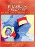 Classroom Management for Middle and High School Teachers, Emmer, Edmund and Evertson, Carolyn M., 0205455344