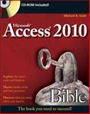 Access 2010 Bible, Michael R. Groh, 047047534X