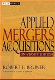 Applied Mergers and Acquisitions, Bruner, Robert F., 047139534X