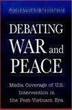 Debating War and Peace 9780691005348
