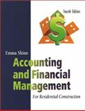 Accounting and Financial Management for Residential Construction, Shinn, Emma S., 0867185341