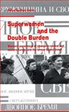 Superwomen and the Double Burden, , 0929005341