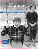 Cancer in the Family, Sue P. Heiney and Katherine V. Bruss, 0944235344