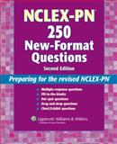 NCLEX-PN 250 New-Format Questions : Preparing for the Revised NCLEX-PN, Springhouse, 1582555346