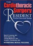 The Cardiothoracic Surgery Resident Pocket Survival Guide, Llaneras, Mario R., 1883205344